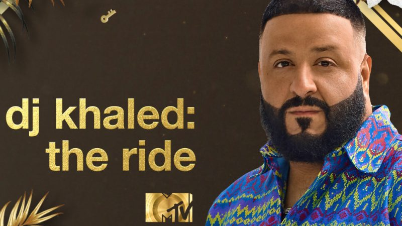 MTV AFRICA WILL PREMIERE ORIGINALDJ KHALED SPECIALS ALONG WITH ITS GLOBAL COUNTERPARTS