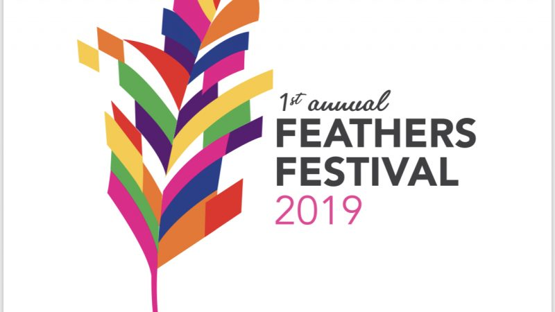 INTRODUCING THE FIRST ANNUAL FEATHERS FESTIVAL