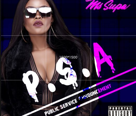 Ms Supa ReleasesPublic Service Announcement(P.S.A)