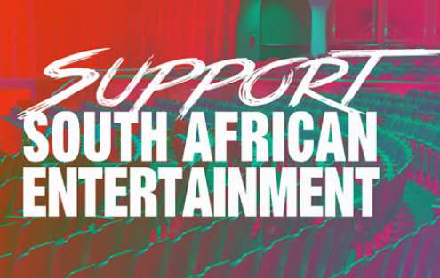 SUPPORT SOUTH AFRICAN ENTERTAINMENT