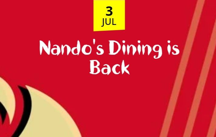 NANDO'S DINING IS BACK