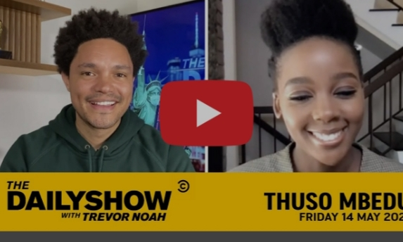 THUSO MBEDU MAKES AN APPEARANCE ON THE DAILY SHOW WITH TREVOR NOAH ON COMEDY CENTRAL