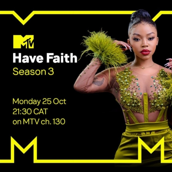 """TO SLAY OR NOT TO SLAY REALITY QUEEN FAITH NKETSI IS BACK WITH A SIZZLING  THIRD SEASON OF """"HAVE FAITH"""" ON MTV AFRICA"""